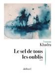 Yasmina Khadra - Le sel de tous les oublis