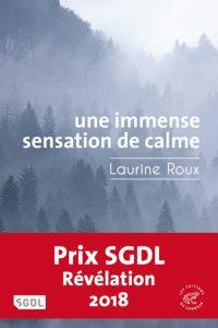 Laurine Roux - Une immense sensation de calme